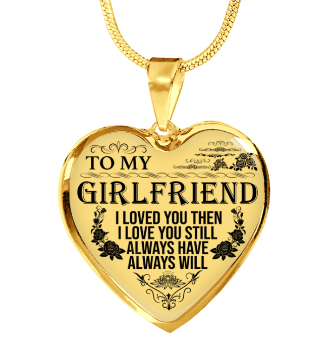 I Always Love My GirlFriend Valentine Day Gift Necklace