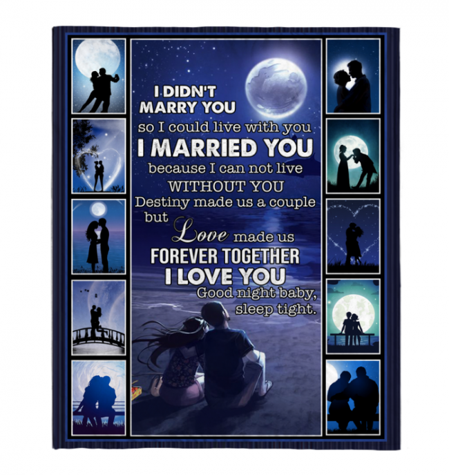I Didn't Marry You So I Could Live With You I Love You Blankets Gift From Wife Husband Black Plush Fleece Blanket