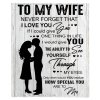 Never Forget That I Love You My Wife Blankets Perfect Valentine Day Gift From Husband White Plush Fleece Blanket