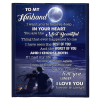 To My Husband I Want You To Believe Deep In You Heart Love Blankets Gift From Wife Black Plush Fleece Blanket