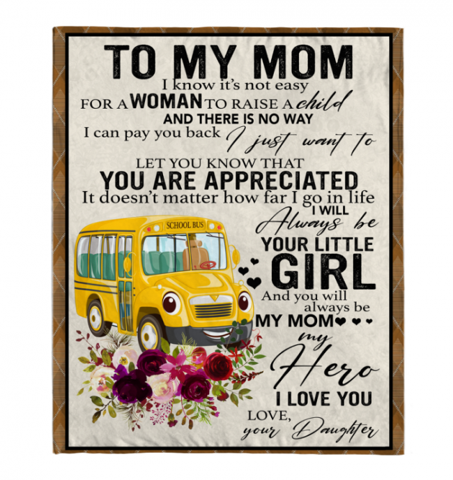 Bus Driver To My Mom I Know It's Not Easy For A Woman To Raise A Child Daughter Gift For Mom Mothers Day Gifts White Plush Fleece Blanket