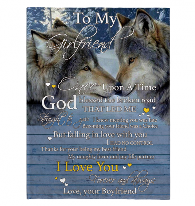 I Love My Girlfriend Forever Always Once Upon A Time Wolf Couple Valentines Day Gift Blanket From Boyfriend White Fleece Blankets