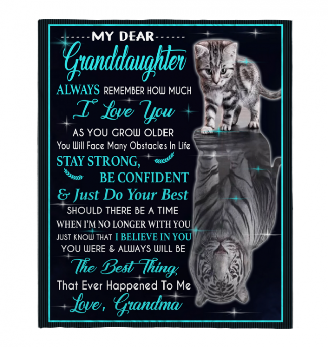My Dear Granddaughter Always Remember How Much I Love You Blankets Gift From Grandma Cat Tiger Kitten Black Plush Fleece Blanket