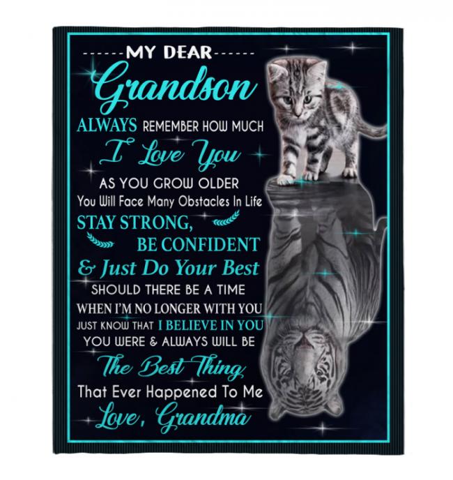 My Dear Grandson Always Remember How Much I Love You Blankets Gift From Grandma Cat Tiger Kitten Black Plush Fleece Blanket