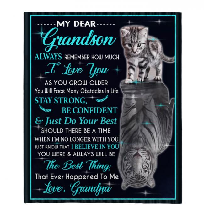 My Dear Grandson Always Remember How Much I Love You Blankets Gift From Grandpa Cat Tiger Kitten Black Plush Fleece Blanket