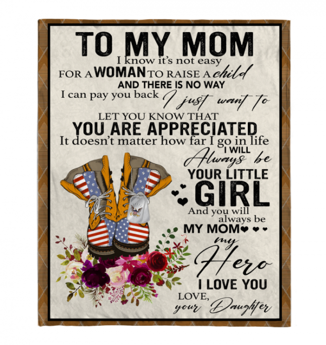 Navy To My Mom I Know It's Not Easy For A Woman To Raise A Child Daughter Gift For Mother Blanket