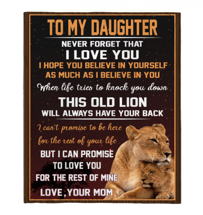 Never Forget That I Love You My Daughter Mom Gift For Daughter Lion Black Fleece Blanket