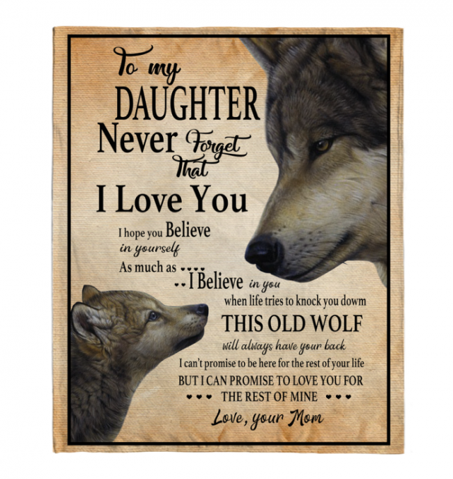 Never Forget That I Love You To My Daughter Mom's Gift For Daughter Wolf Black Fleece Blanket