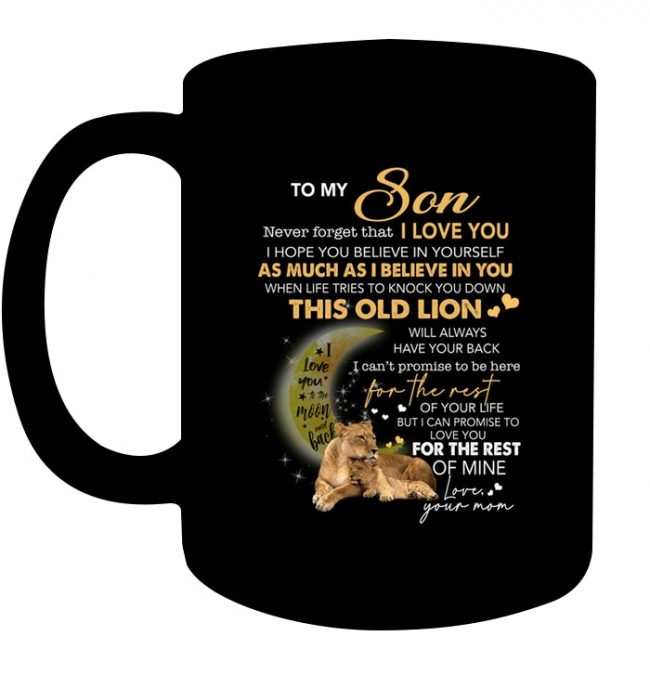 Never forget I Love You Mom Gift For Son Lion Black Coffee Mug