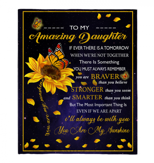 To My Amazing Daughter Blankets Gift From Mom You Are My Sunshine Sunflower Black Fleece Blanket