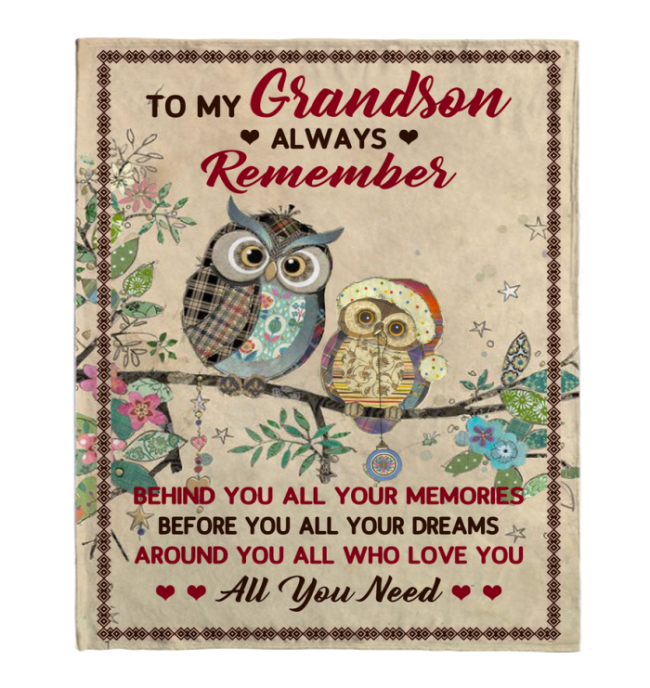 To My Grandson Always Remember Behind You All Your Memories Before Dreams Around Who Love You Blankets Gift From Grandma Grandpa Black Plush Fleece Blanket