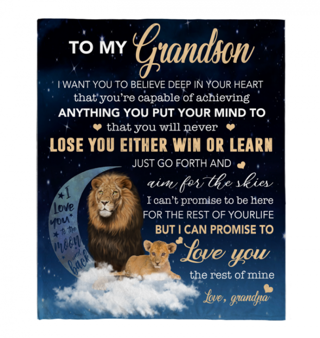 To My Grandson I Want You To Believe Deep In Your Heart Love Blanket Grandpa Gift Lion Black Fleece Blanket