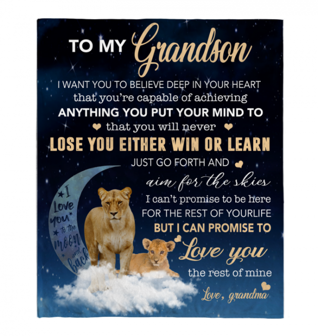 To My Grandson I Want You To Believe Deep In Your Heart Love Blankets Grandma Gift Lion Black Fleece Blanket