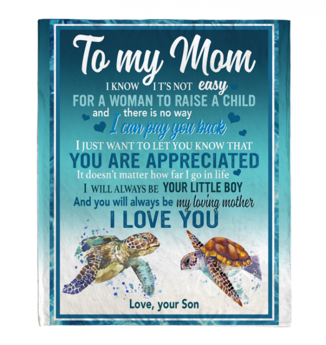 To My Mom Not Easy For A Woman To Raise A Man I Love You Blankets Turtle Gift From Son Mother's Day White Plush Fleece Blanket