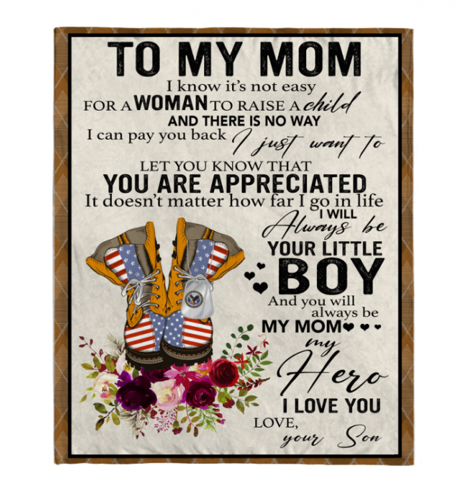 Veteran To My Mom I Know It's Not Easy For A Woman To Raise A Child Son Gift For Mom Mothers Day Gifts White Fleece Blanket