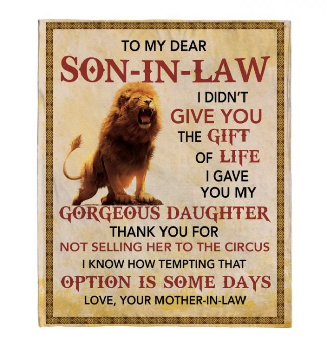 To My Dear Son In Law I Gave You Gorgeorus Daughter Lion Blankets Gift From Mother In Law Black Plush Fleece Blanket