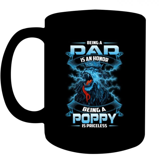 Being a Dad Is an Honor Being a Poppy Is Priceless Lion Fathers Day Gift Black Coffee Mug