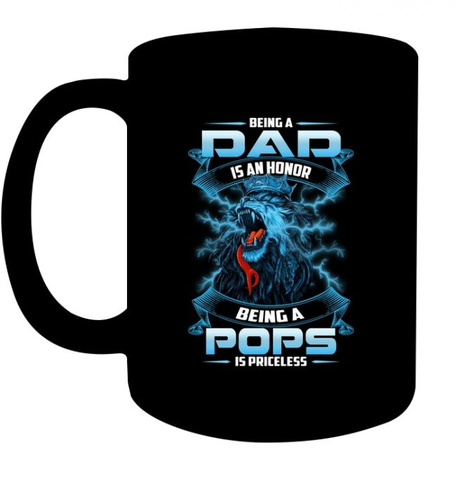 Being a Dad Is an Honor Being a Pops Is Priceless Lion Fathers Day Gift Black Coffee Mug