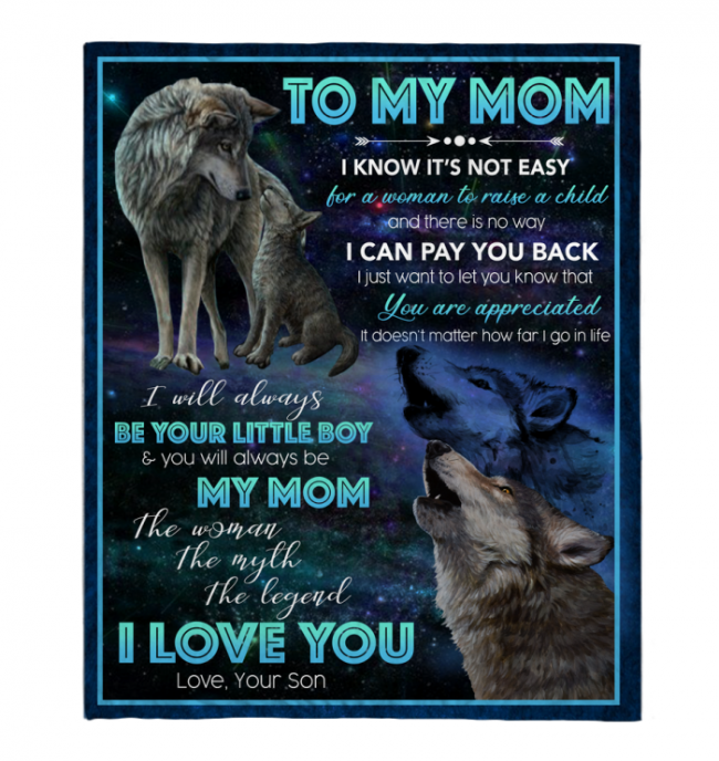 To My Mom Not Easy Woman Raise A Child You Are Appreciated I Love You Mothers Day Gift From Son Wolf Black Fleece Blanket
