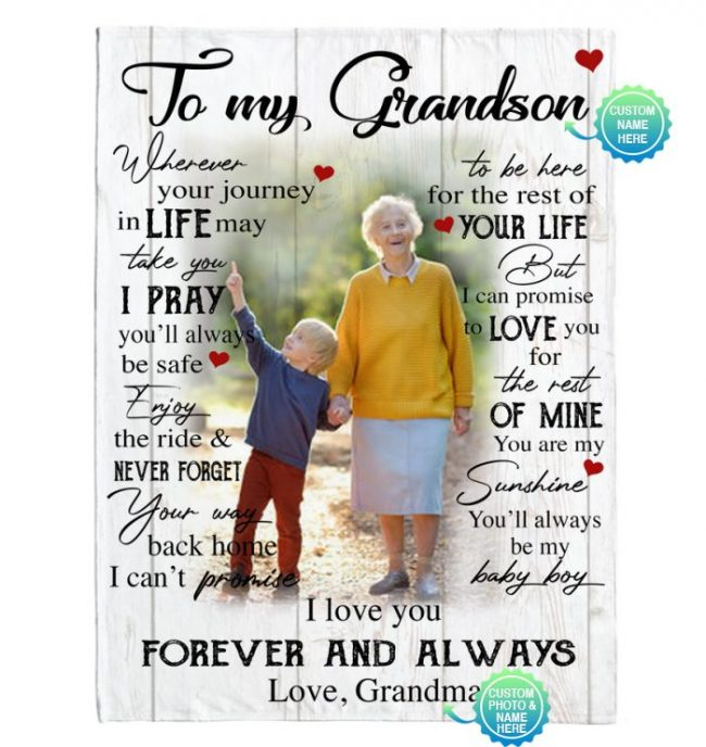 Personalized Custom To My Grandson I Love You Forever Always Customize Photo Gift From Grandma Fleece Sherpa Mink Blanket