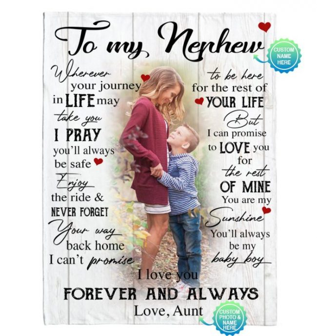 Personalized Custom To My Nephew I Love You Forever Always Customize Photo Gift From Aunt Fleece Sherpa Mink Blanket