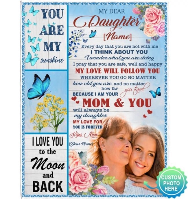Personalized Custom Name Photo To My Daughter Mom Love You Gift Ideas From Mom Blanket