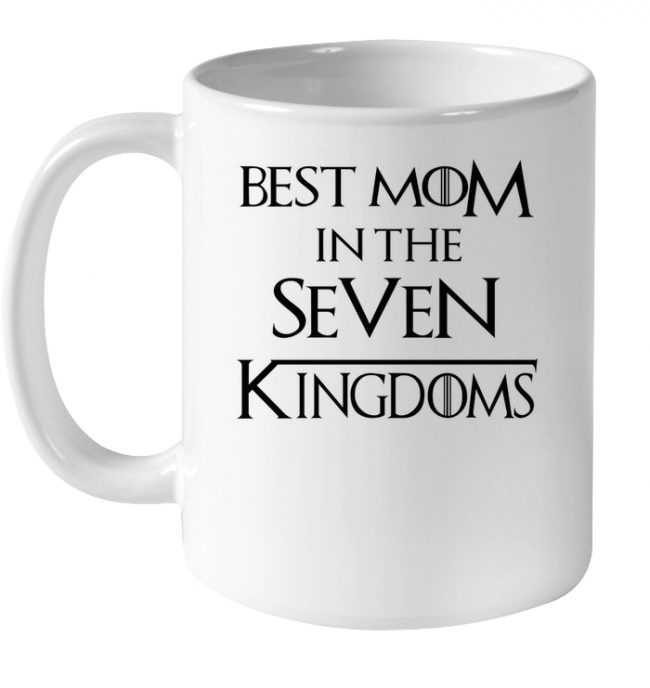 Best mom in the seven kingdoms mothers day gift white coffee mug