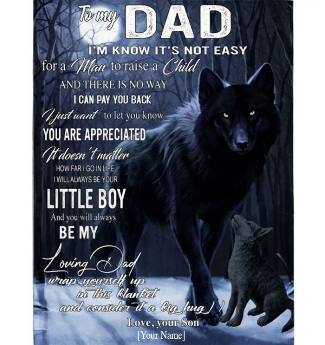 Dad Not Easy Raise Child I Love You Fathers Day Gift From Son Wolf Blanket