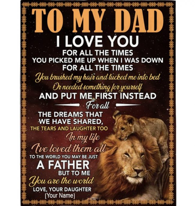 Personalized Dad Father's Day Gift From Daughter Custom I Love You Lion Blanket For Dad
