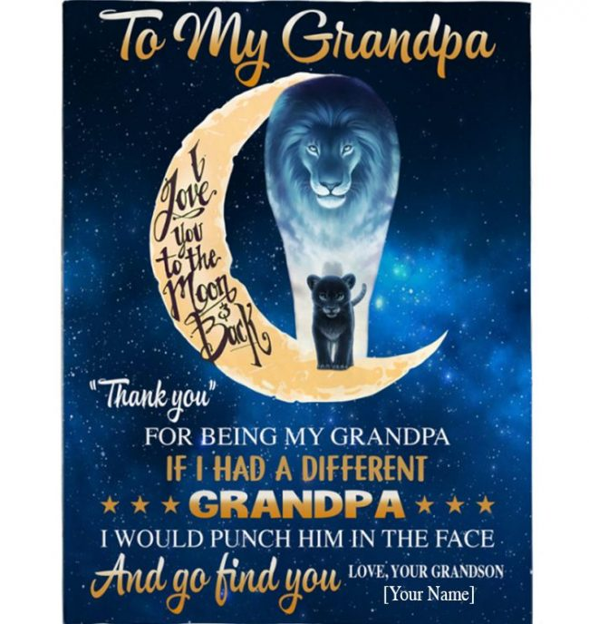 Grandpa Gift Blanket, Thank You If Different Punch Him Face Lion Fathers Day Gift From Grandson Personalized Custom Blanket